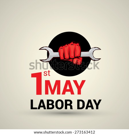 Poster, banner or flyer design with stylish text 1st May Labor Day and illustration of human hand fist holding wrench on abstract background. - stock vector