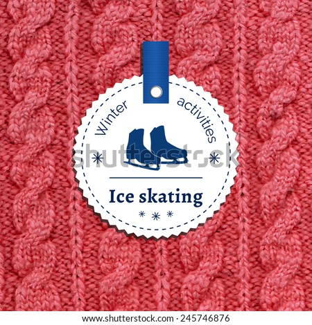 Poster for a winter activity. Motto, slogan for winter season. Ice skating as a winter pleasure. Emblem for winter poster with a skates. Knitted wool background. Winter banner.  - stock vector