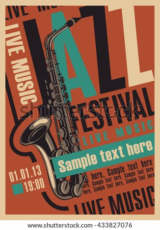 poster for the jazz festival with a saxophone in retro style - stock vector