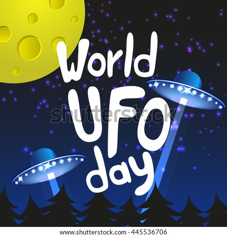 Poster for World UFO day with two alien spaceships. Vector Illustration. - stock vector