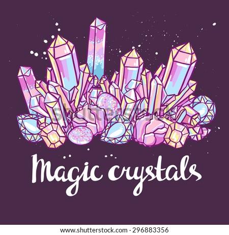 Poster - Magic crystals. Bright vector illustration. - stock vector