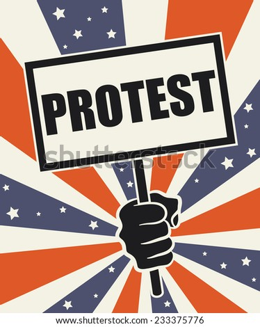 Poster 'Protest'. Bursting colors of the American flag  in the background - stock vector