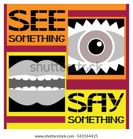 Image result for see something say something poster