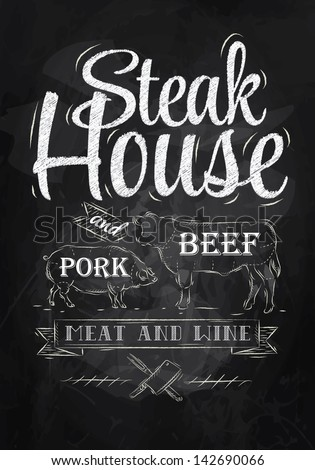 Poster Steak House chalk drawing with a pig and a cow in the form of letters - stock vector