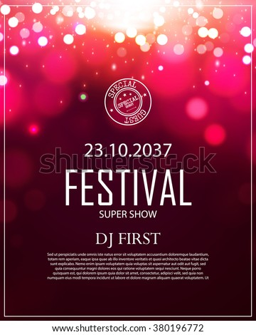 Poster Template with Bokeh Effect. Concert, Party, Theater, Dance, Presentation & Show Design. Colorful Space. Vector illustration - stock vector