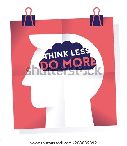 Poster with businessman hand and text Think less Do more on the brain. Idea - Business motivation concept - stock vector