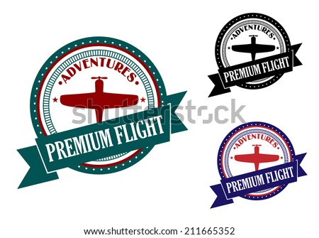 Premium flight adventures symbols and banners in retro style isolated on white background, suitable for aviation,travel and transportation logo design - stock vector