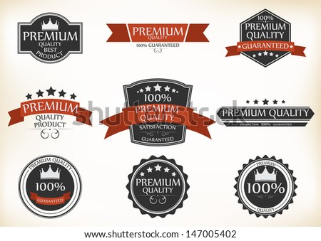 Premium Quality and Guarantee Labels with retro vintage style design - stock vector