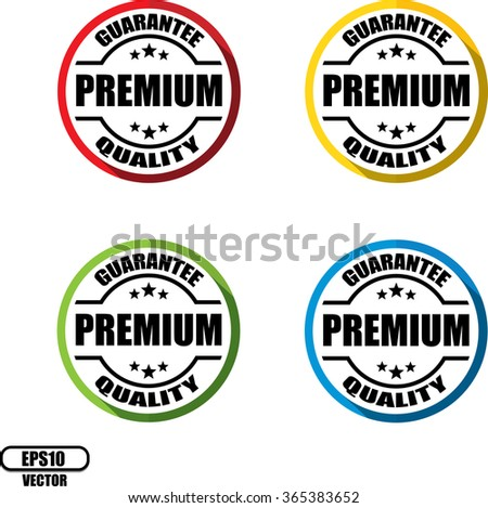 Premium quality guarantee, Button,label and sign - Vector illustration