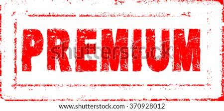 Premium Rubber Stamp . Premium Grunge Tag . Premium Distressed Sign . Premium Rectangle Badge . Premium Scratched Stamp . Premium Grunge Sticker . Premium Stamp . - stock vector