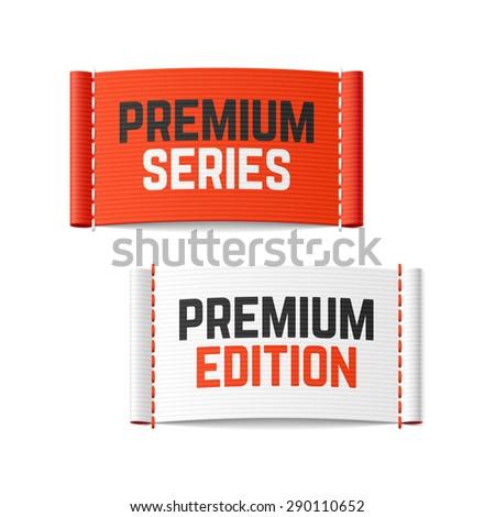 Premium series and premium edition labels. Vector. - stock vector