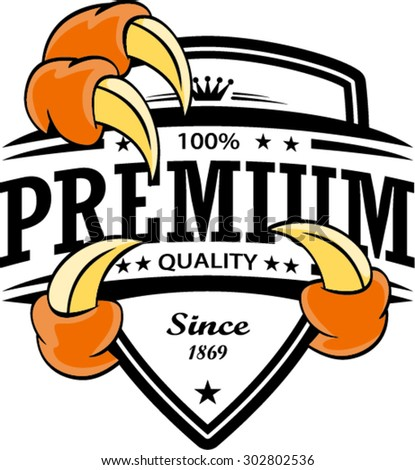Premium with claw  - vector signs, emblems and labels