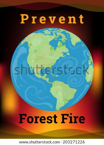 Prevent forest fire ecology poster vector illustration