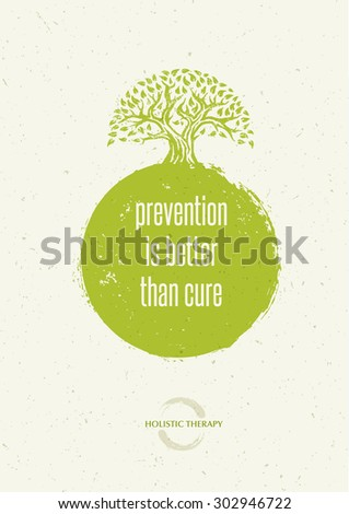 Prevention Is Better Than Cure Holistic Medicine Quote. Organic Zen Eco Vector Concept On Craft Paper Background. - stock vector