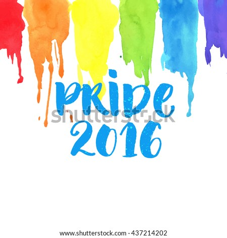 Pride 2016 banner with brush lettering and rainbow watercolor paint strokes. Artistic texture of gay symbol. Vector background - stock vector