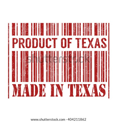 Product of Texas, made in Texas barcode grunge rubber stamp on white background, vector illustration - stock vector