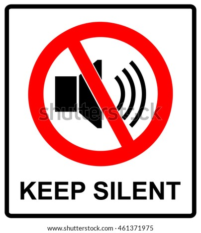 Prohibited Sign Keep Silent Vector Symbol Stock Vector 461371975