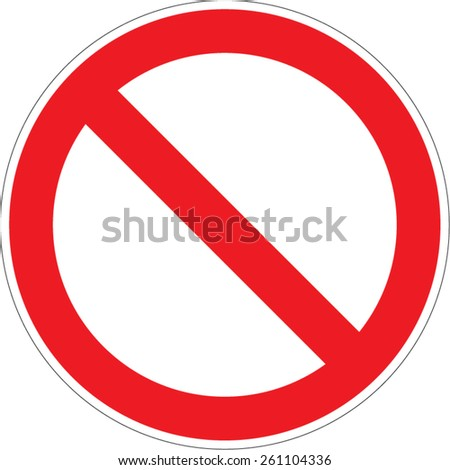 Prohibition / forbidden sign. Vector illustrations - stock vector