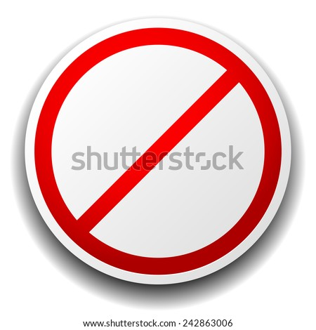 Prohibition sign isolated on white for no entry, no entrance, wrong way, banning concepts. - stock vector