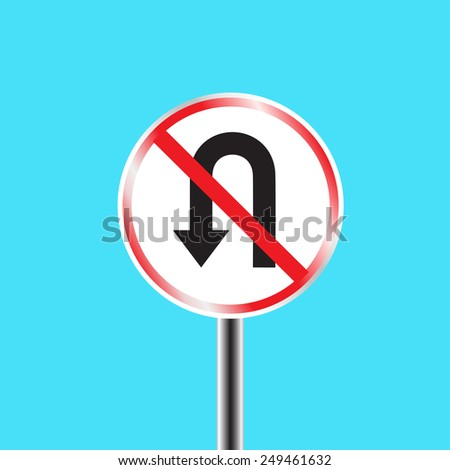 Prohibitory traffic sign - u-turn prohibited - stock vector