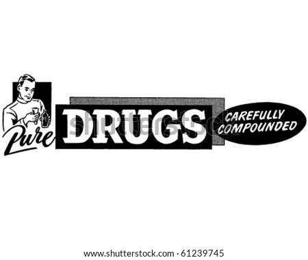 Pure Drugs - Retro Clip Art - stock vector
