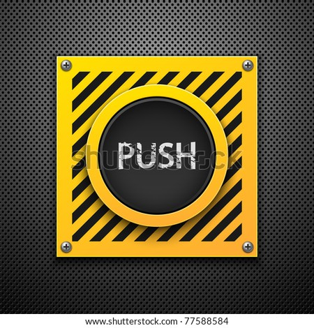 Push button. Vector illustration. Eps10