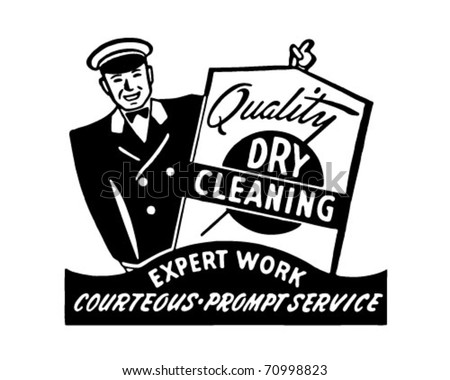 Quality Dry Cleaning - Retro Ad Art Banner - stock vector