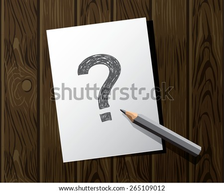 Question pen paper table The question mark on a white sheet. Color vector illustration. - stock vector
