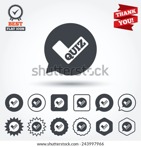 Quiz check in speech bubble sign icon. Questions and answers game symbol. Circle, star, speech bubble and square buttons. Award medal with check mark. Thank you. Vector - stock vector