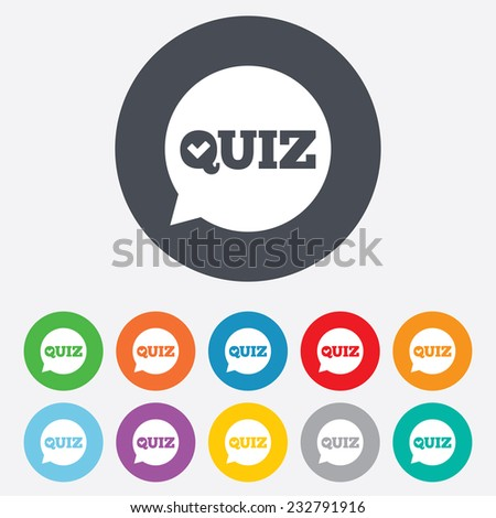 Quiz check in speech bubble sign icon. Questions and answers game symbol. Round colourful 11 buttons. Vector - stock vector