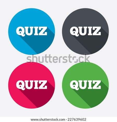 Quiz sign icon. Questions and answers game symbol. Circle buttons with long shadow. 4 icons set. Vector - stock vector