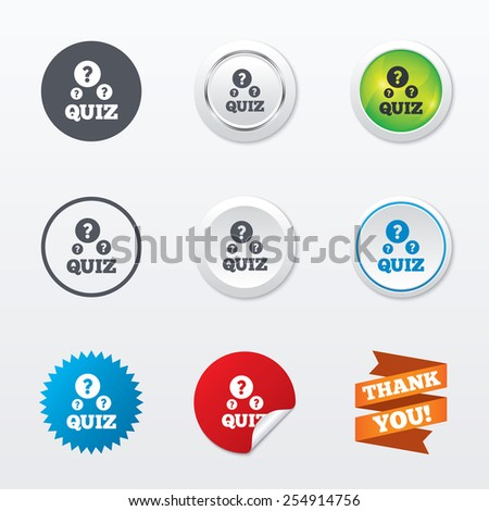 Quiz with question marks sign icon. Questions and answers game symbol. Circle concept buttons. Metal edging. Star and label sticker. Vector - stock vector