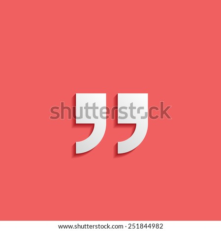 Quotation mark symbol. Double quotes at the end of words Quote sign Icon Isolated on Red Background - stock vector
