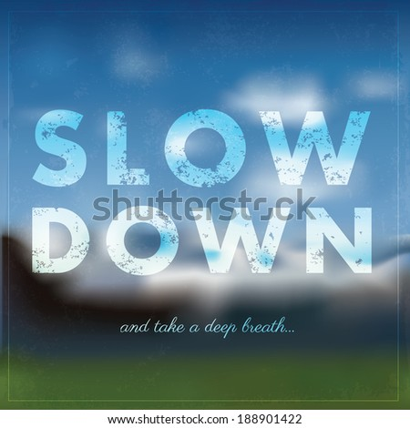 Quotation on smooth blurry background with nature and mountains - stock vector