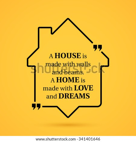Quote about home in house outline on yellow background. - stock vector
