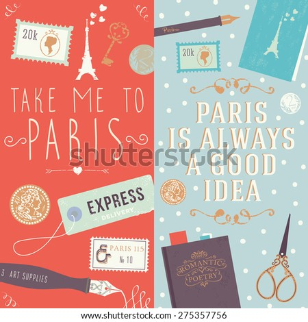 "Quote ""Take me to Paris"" and ""Paris is always a good idea"". Collection of two web banners and printed materials with flat illustrations. - stock vector"