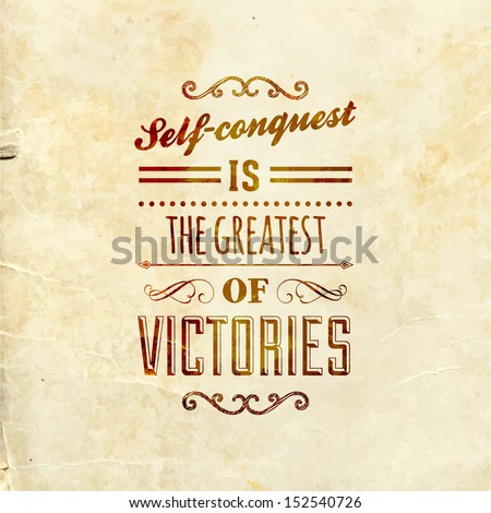 """Quote Typographical Background, vector design. """"Self-conquest is the greatest of victories."""" - stock vector"""