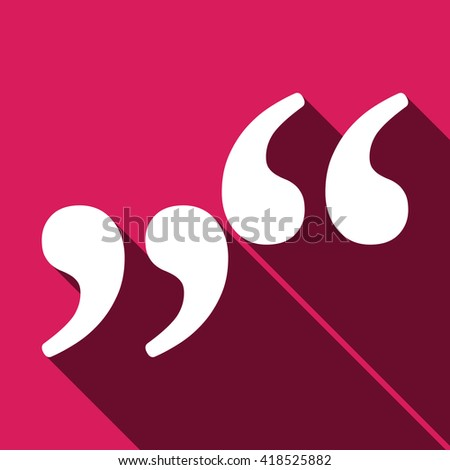 Quote with long shadow, flat design. Vector icon isolated. Illustration EPS 10 - stock vector