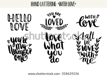 Quotes. Valentine lettering love collection. Hand drawn lettering with beautiful text about love. Perfect for valentine day and wedding, birthday card, stamp - stock vector