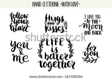 Quotes. Valentine lettering love collection. Hand drawn lettering with beautiful text about love. Perfect for valentine day, wedding and birthday card, stamp - stock vector