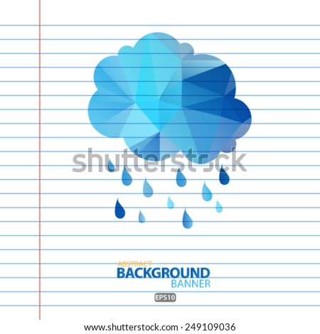 rain cloud polygon Vector EPS 10 illustration. - stock vector