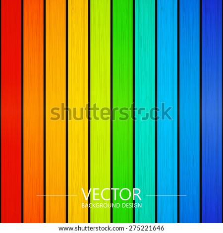 Rainbow color, Vector colorful wooden background. - stock vector