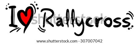 Rallycross love - stock vector