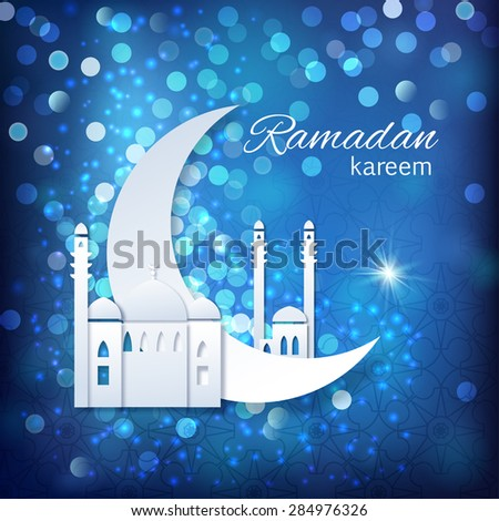 Ramadan greetings background. View of mosque in shiny blue night background. Vector illustration - stock vector