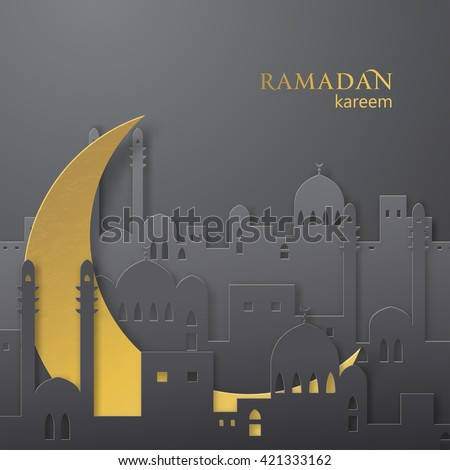 Ramadan greetings paper cut background. View of arabian city with mosque and golden moon made from paper. Ramadan kareem greeting vector background