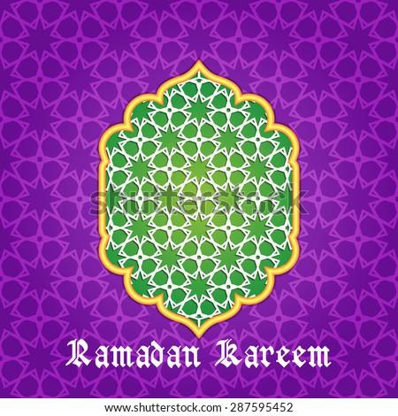 Ramadan Kareem Greeting card / Arabic Islamic pattern arch frame  - stock vector