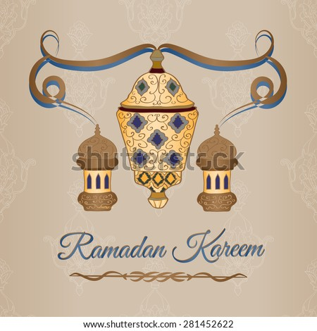 Ramadan Kareem  Greeting card. Decorative background with   lantern.
