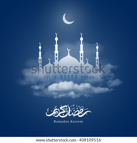 Ramadan Kareem greeting with mosque and hand drawn calligraphy lettering which means ''Ramadan kareem'' on night cloudy background. Editable Vector illustration.