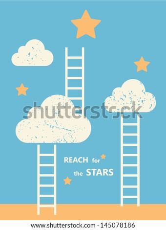 Reach for the Stars. Motivational Poster. Contains clipping mask - stock vector