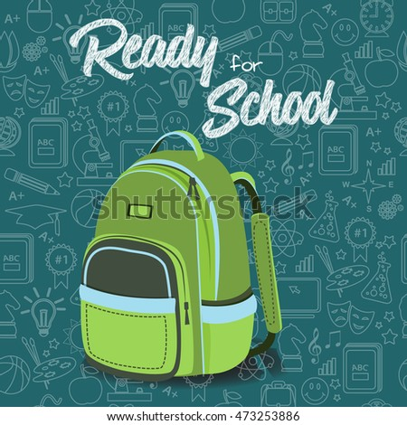 Ready for School new school year welcoming message & Green Backpack. Stationery supplies sale banner with chalkboard background & line icons school education seamless pattern. Layered, editable